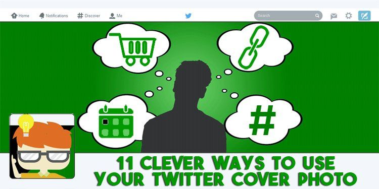 11 Clever Creative Ways To Use Your Twitter Cover Photo Social