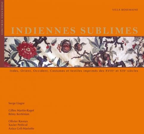 """Indiennes sublimes"" 