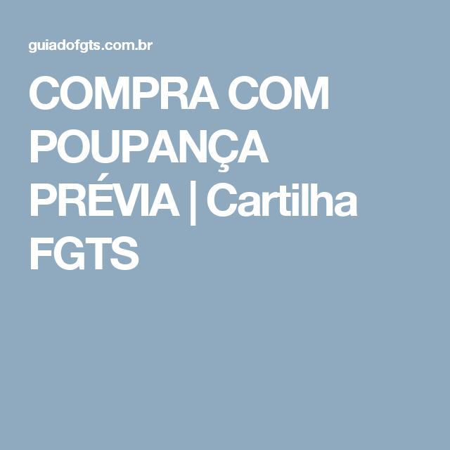 COMPRA COM POUPANÇA PRÉVIA   Cartilha FGTS