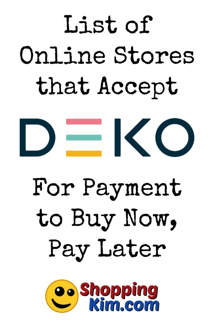 Online Stores That Accept DEKO To Buy Now, Pay Later Buy