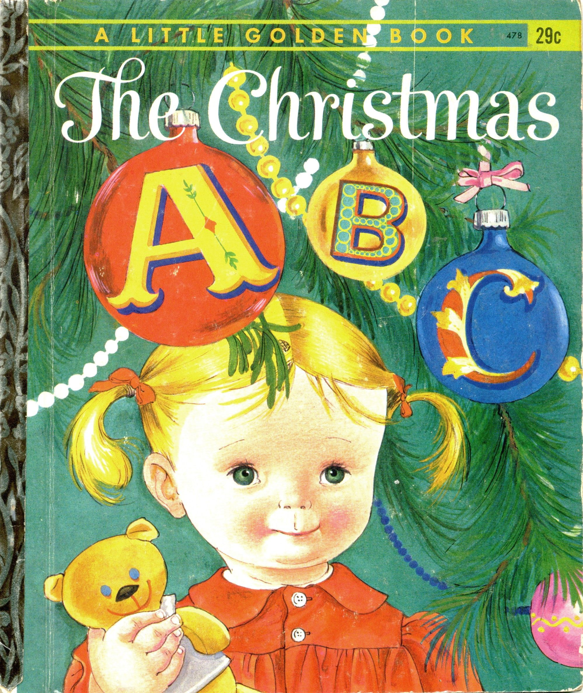The Christmas ABC, 1962, A edition...pictures by Eloise Wilkin