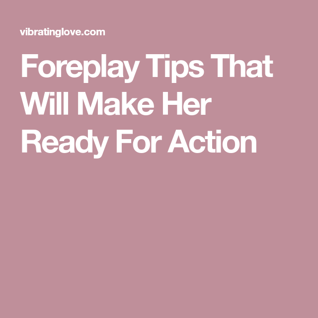 foreplay for her