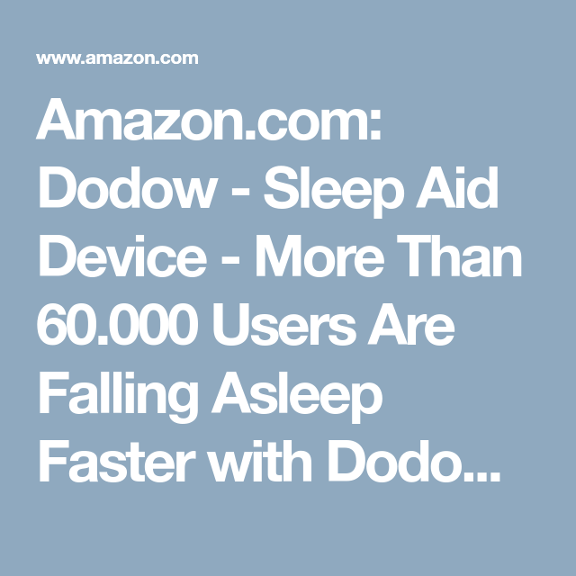358522253d6167 Amazon.com: Dodow - Sleep Aid Device - More Than 60.000 Users Are Falling  Asleep Faster with Dodow!: Electronics