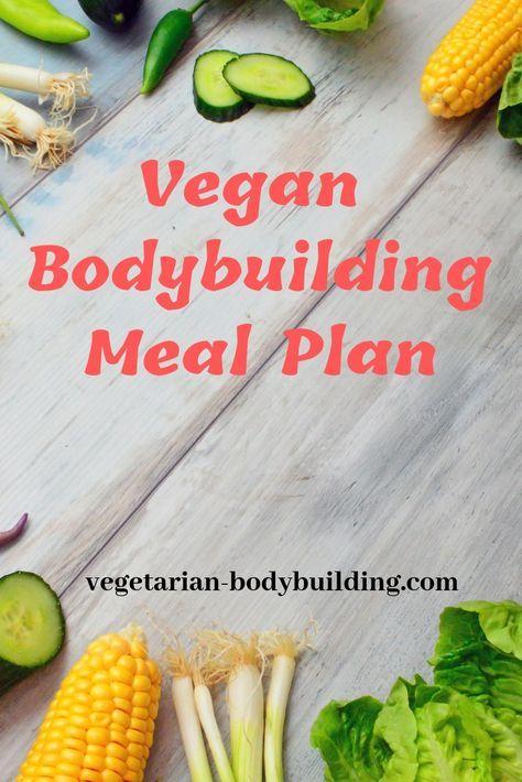 Vegan Bodybuilding Meal Plan female - Vegetarian Bodybuilding Vegan bodybuilding diet