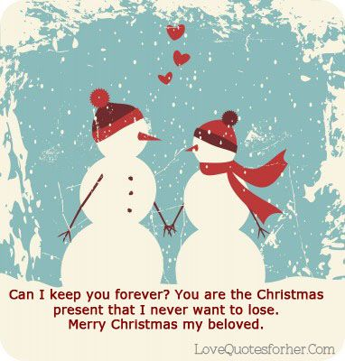 Christmas Quotes For Her i hope i can love you forever otherwise ...
