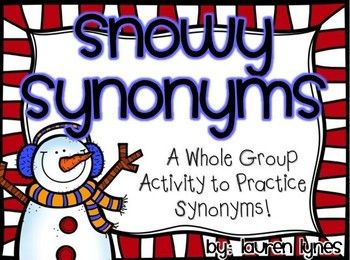 This snowy themed whole group activity allows your students to practice identifying synonyms in a fun way!   With this download you will get teacher directions, suggested book titles, 30 synonym cards, an extension activity {using paint chips!}, and a student practice sheet.