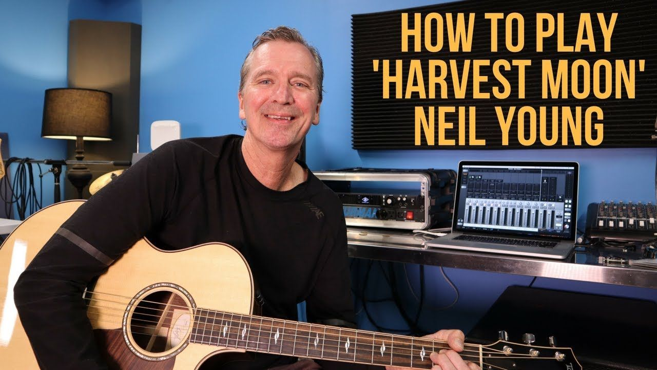 How To Play Harvest Moon By Neil Young Guitar Harvest Moon