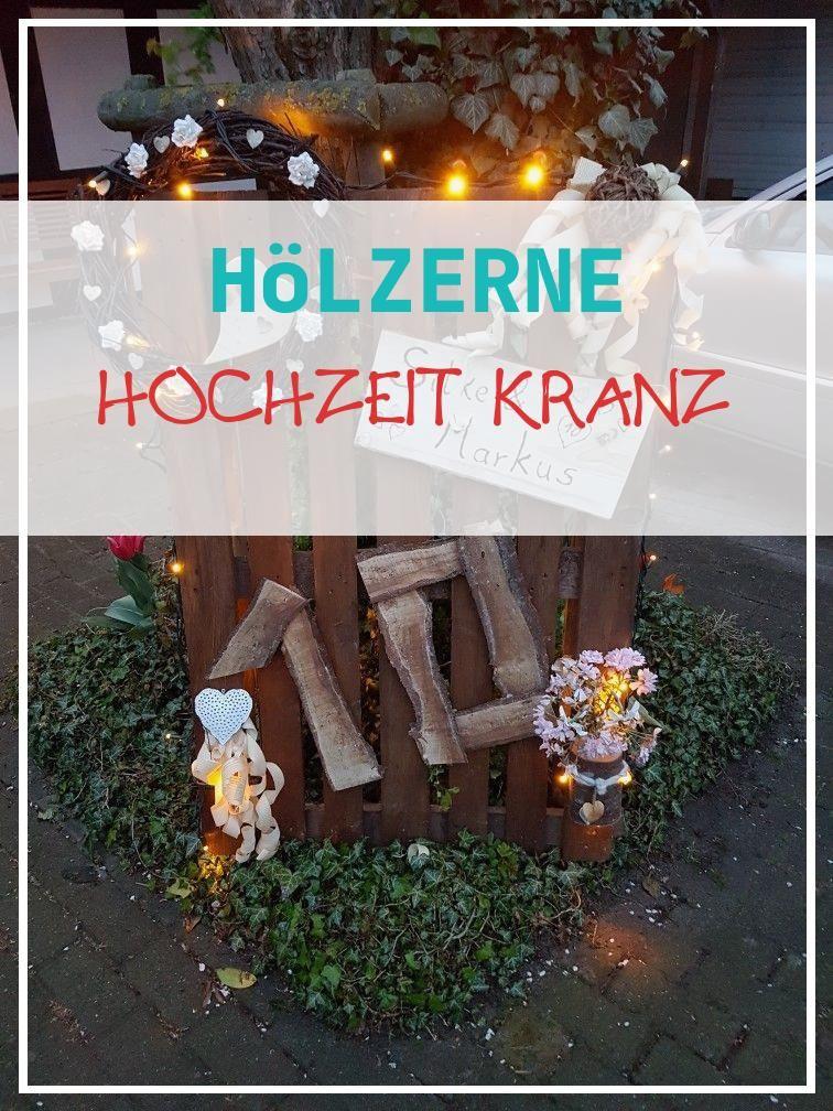 Best 16 Holzerne Hochzeit Kranz Wedding Table Decorations Concept