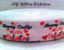 Valentines Ribbons ~ valentines day ~ mommys valentine ~ daddys valentine ~ love mommy ribbon ~love daddy ribbon ~ 1 inch ~ valentine