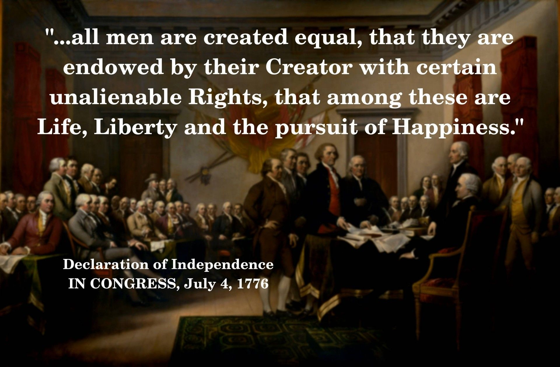 All Men Are Created Equal All Men Are Created Equal Quotes Those
