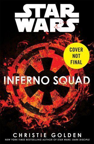 Star Wars: Inferno Squad de Christie Golden https://www.amazon.fr/dp/B06W9P6TG8/ref=cm_sw_r_pi_dp_x_kN19yb42RG754
