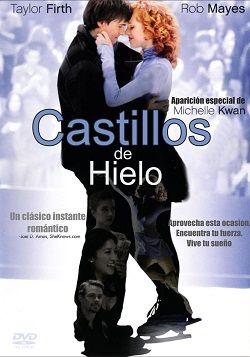 Castillos De Hielo Online Latino 2010 Vk Peliculas Audio Latino Movies Movie Posters Online