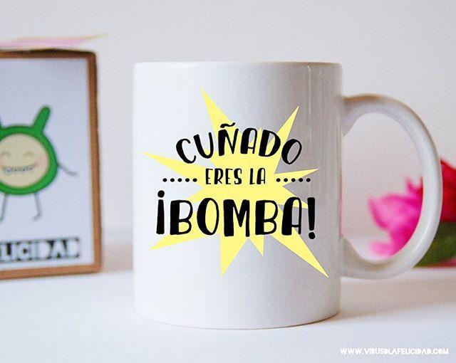 Cuñado ¡eres la bomba!   Taza disponible para cuñados de los buenos en www.virusdlafelicidad.com  #cuñado #cuñados #familia #taza #regalo #original #divertido #cumpleaños