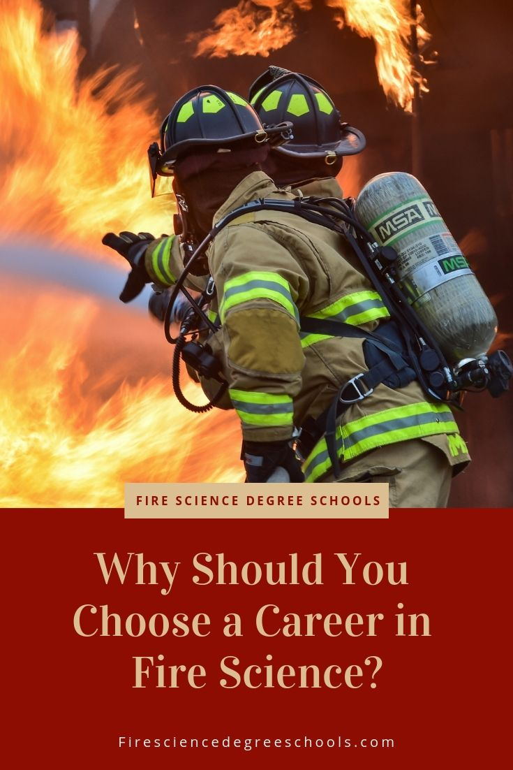 Why Should You Choose a Career in Fire Science? Jobs