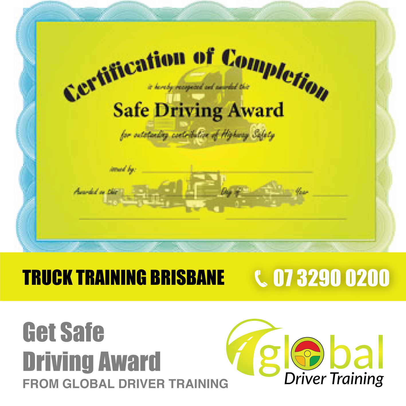 Get Safe Driving Award! We currently offer Certificate II