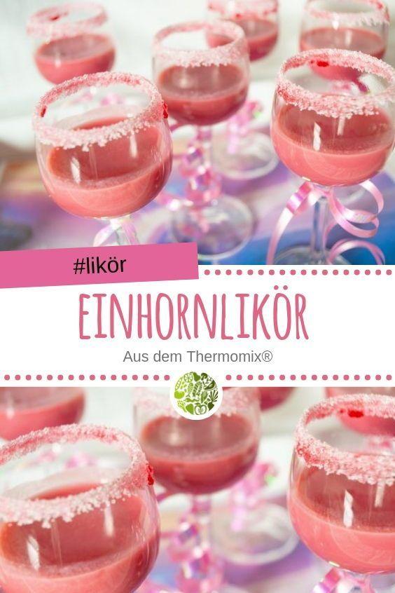 Einhornlikör Mädelsabend aus dem Thermomix • will-mixen.de