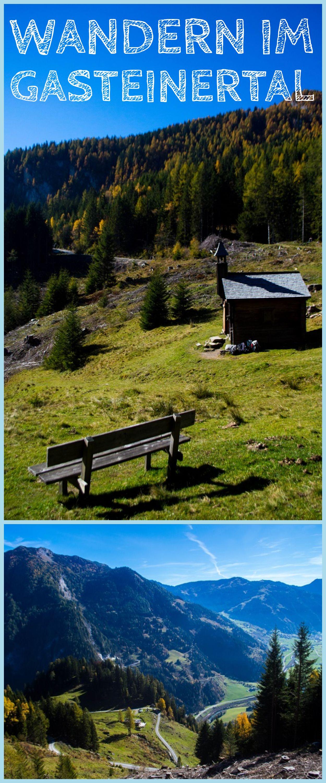 Wandern Im Gasteinertal Eine Begleitete Kraftortwanderung Sophias Welt Wanderung Wandern Alpen Reisen