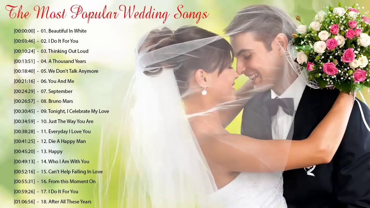 Best Wedding Songs Playlist 2019 The Most Popular