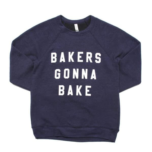 Bakers Gonna Bake Sweatshirt, Worn by Martha Stewart & Snoop Dogg