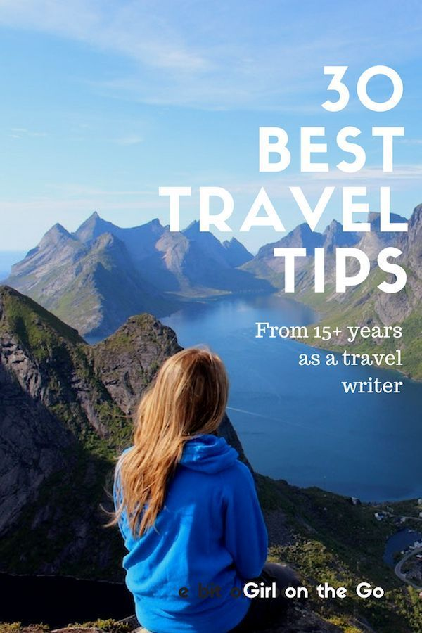 30 Best Travel Tips, From Apps to Maps is part of Best Travel Tips From Apps To Maps Girl On The Go - I've collected 30 of my best travel tips, with everything from my favorite apps to my 1 tip for reducing stress and combatting jet lag  I've also included a few of my favorite travel products that go with me on every trip