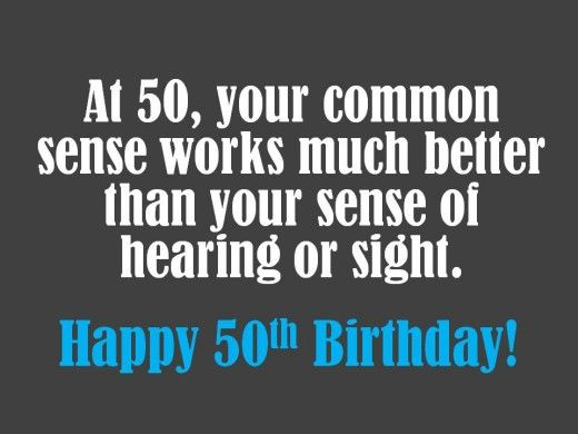 Funny 50th Birthday Saying Quotes Joke