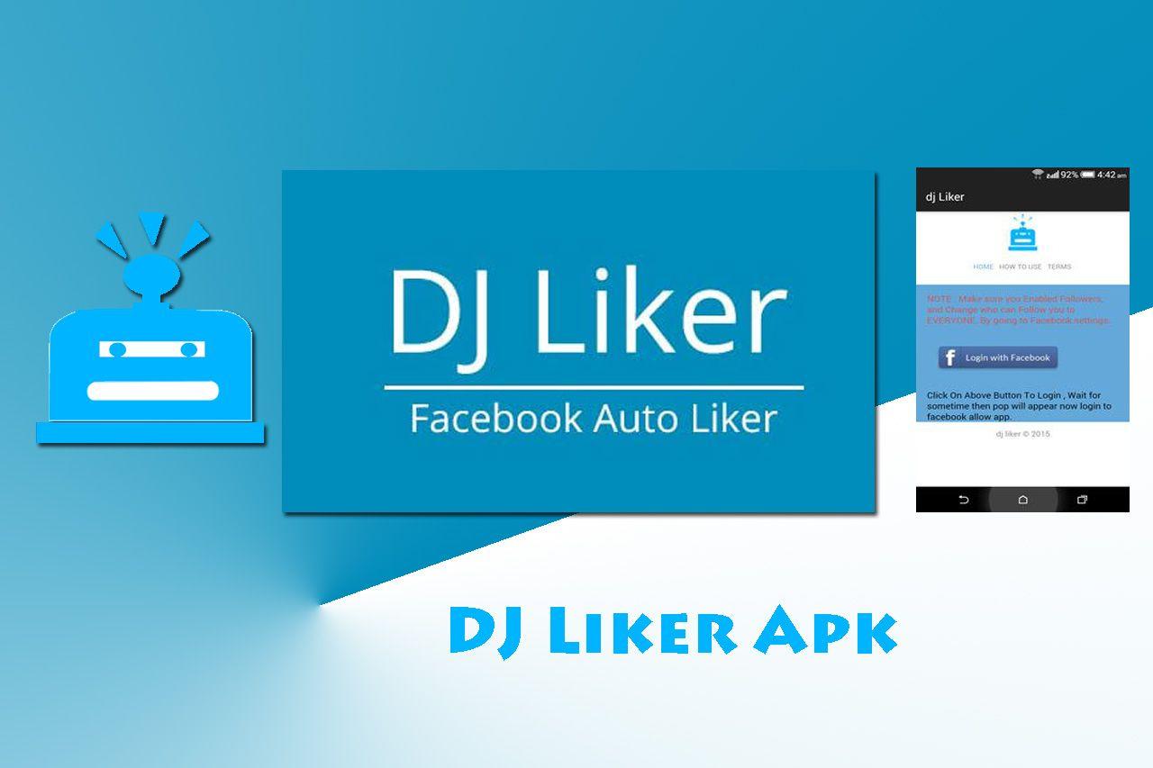 Dj liker apk 20 free facebook likes app download free