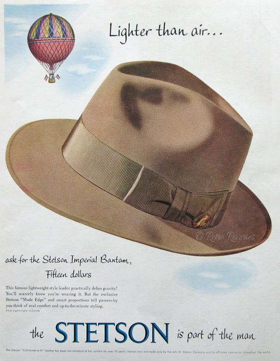 1953 Stetson Hats Advertisement - Stetson Imperial Bantam Hats for Men -  Hot Air Balloon - 1950s Ret 82a266a1acd