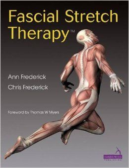 Fascial Stretch Therapy Physical Therapy Therapy Therapeutic