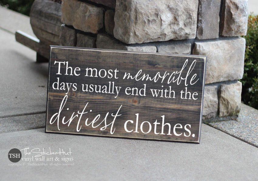 Excited to share this item from my #etsy shop: The Most Memorable Days Usually End With The Dirtiest Clothes Wood Sign - Distressed Wooden Sign - Laundry Room Decor - Home Decor -S250 #housewares #homedecor #laundry #walldecor #homelivingsign #wallhanging #wallsigns #laundryroomsign