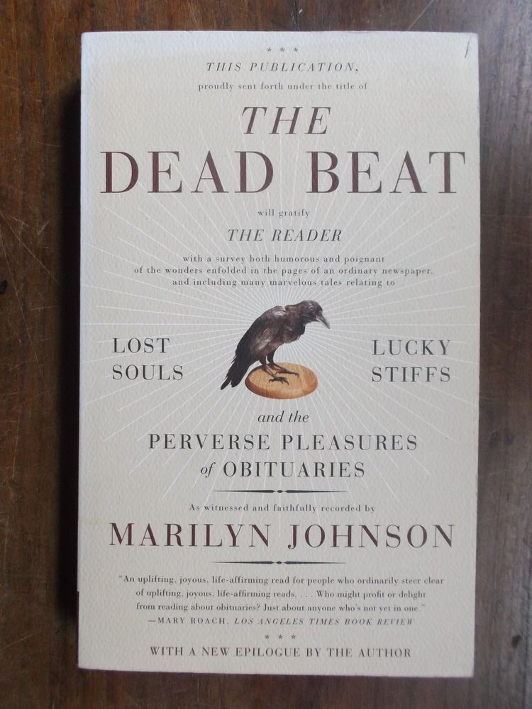 Marilyn Johnson ~ The Dead Beat ~ Signed ~ Trade Paperback ~ 2006