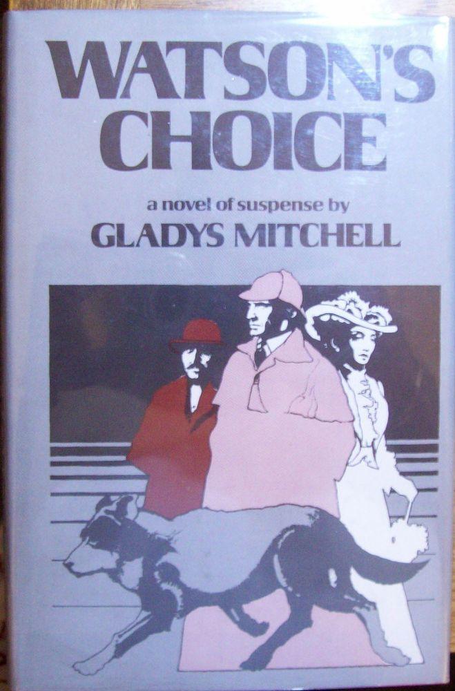 Sherlock Holmes, Gladys Mitchell, Watson's Choice, first U.S. edition