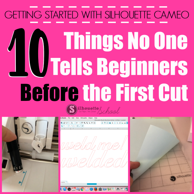 Getting Started With Silhouette Cameo 10 Things No One