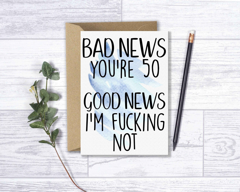 Funny 50th Birthday Card Bad News You Re 50 Funny Birthday