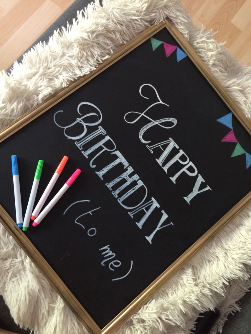 Yeah . Happy birthday diy ! #blackboard #diy #birthday