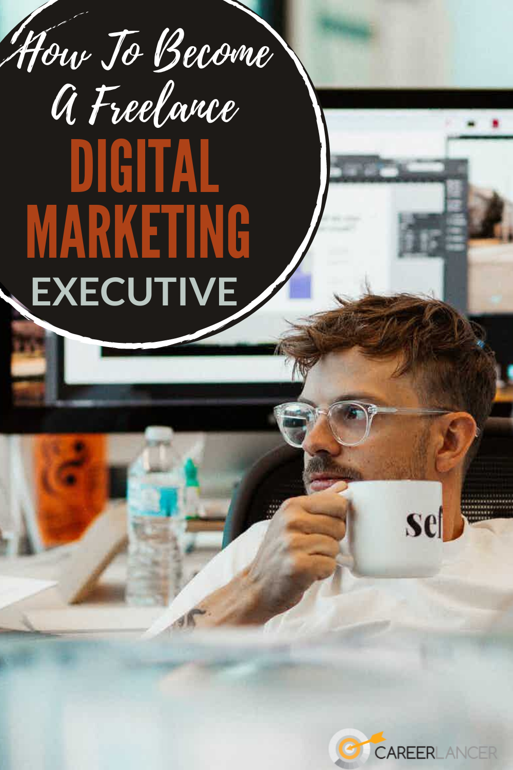 How To Become A Freelance Digital Marketing Executive Careerlancer In 2020 Digital Marketing Digital Marketing Manager Marketing Jobs
