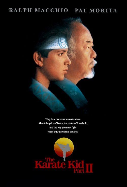 The Karate Kid Part II (1986) | Karate kid, Karate, Karate kid movie