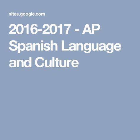 Ap Spanish Language And Culture  Enseando Espaol Ap    Ap Spanish Language And Culture