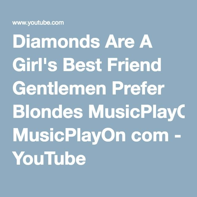 study analysis gentlemen prefer blondes While it may not be as a catchy as the famous song from gentlemen prefer blondes, research from rmit university argues that diamonds are (also) a 3d printer's best friend more specifically.