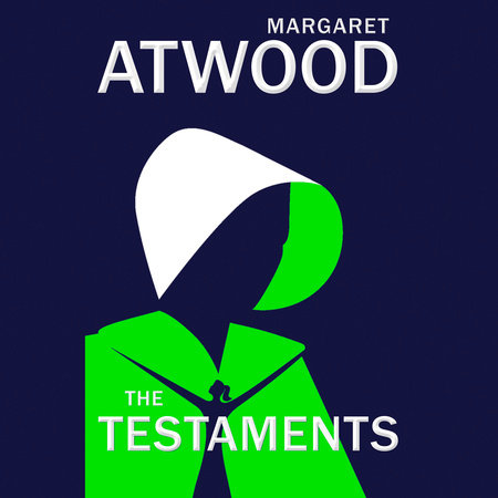The Testaments by Margaret Atwood: 9780385543781 | PenguinRandomHouse.com: Books #margaretatwood