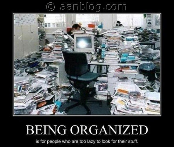 Workplace Funny Being Organized Work Quotes And
