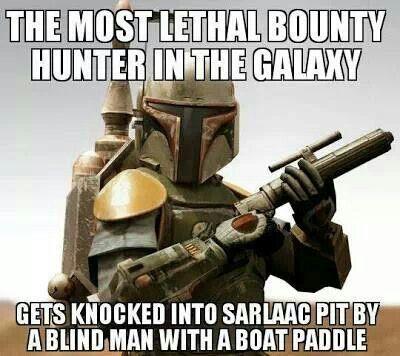 Boba Fett Funny Star Wars Memes Star Wars Humor Star Wars Memes