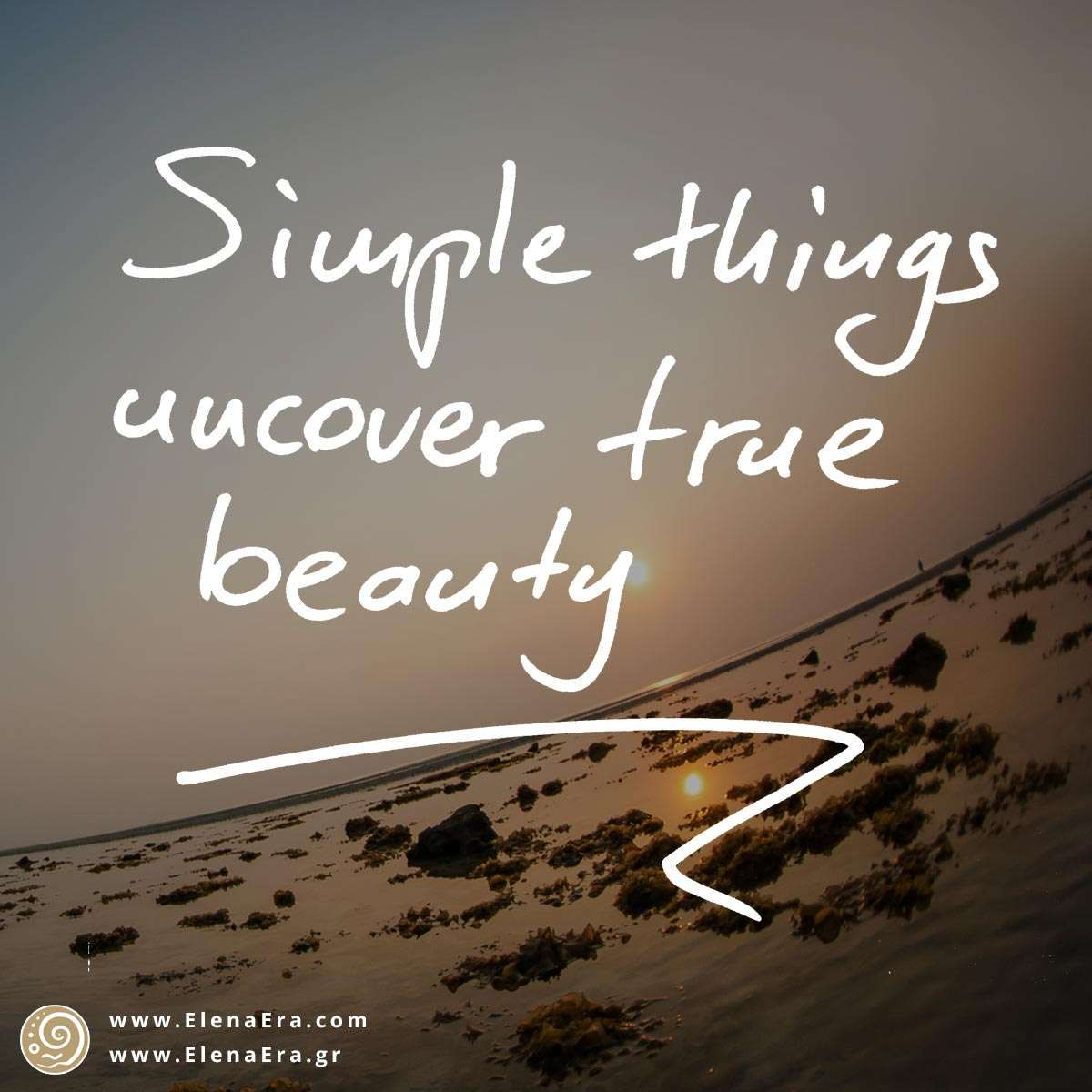 Positive Spiritual Quotes About Life Simple Things Uncover True Beauty  Awakening Quotes Life Quotes