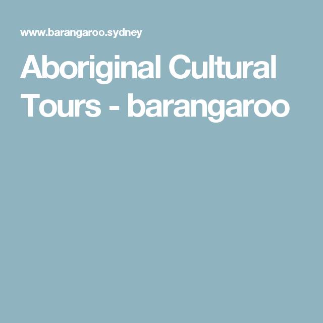 Aboriginal Cultural Tours - barangaroo