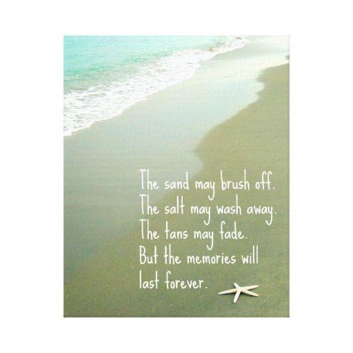 BEACH MEMORIES WILL LAST FOREVER QUOTE CANVAS PRINT | Zazzle.com