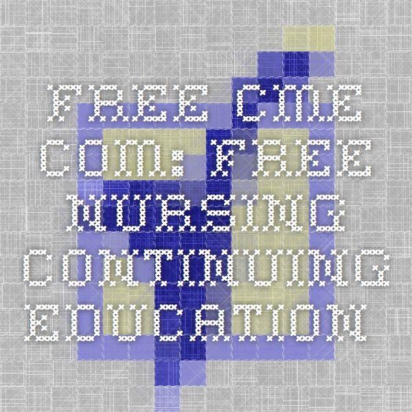 Free CME com: Free nursing continuing education  | Nursing