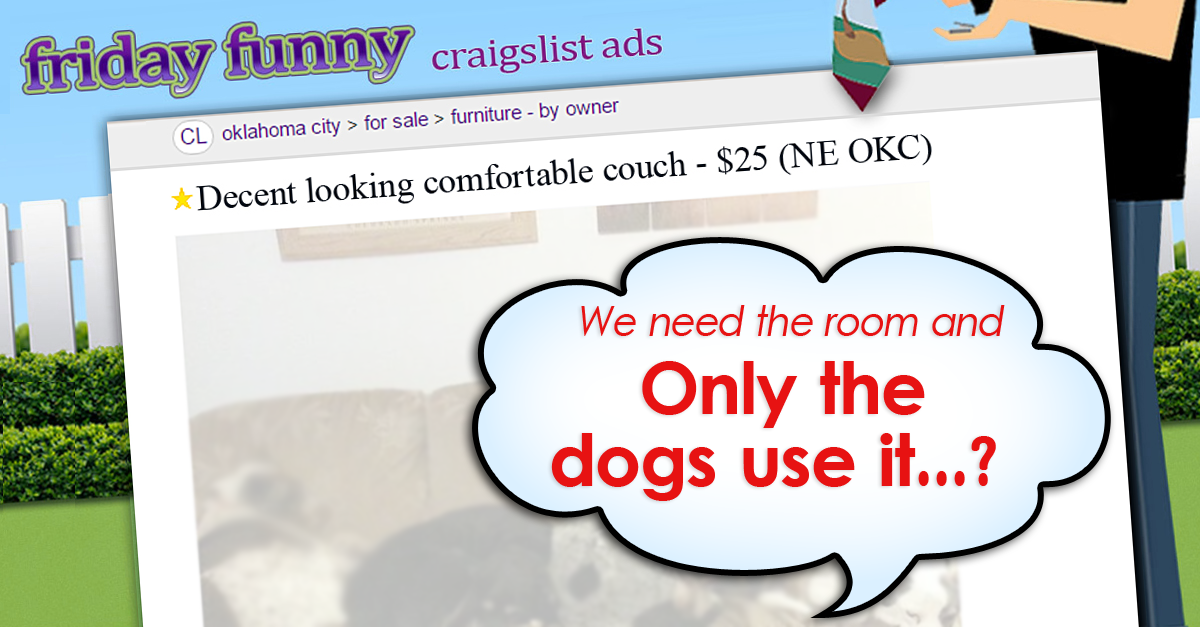 Funny Craigslist Ads Couch Has Gone To The Dogs Funny Craigslist Ads Friday Humor Ads
