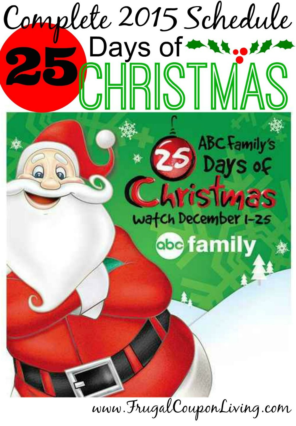 ABC Family 25 Days of Christmas 2015 Schedule | ABC Family, Frugal ...