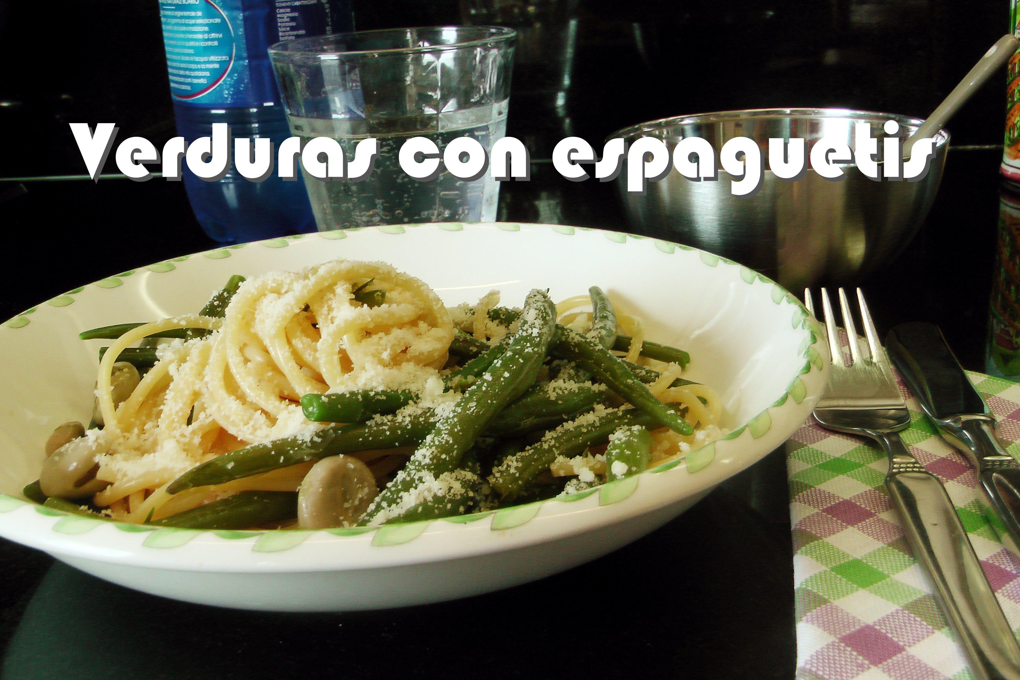 Como Hacer Espaguetis Con Verduras Receta Fácil Verdura Con Spaghetti Espagueti Con Verduras Pasta Con Verduras Verduras