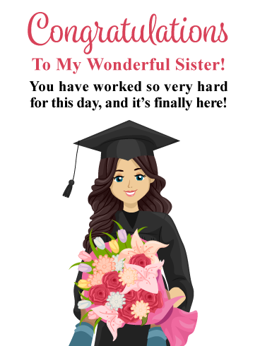You Re Day Has Arrived Graduation Card For Sister Birthday Greeting Cards By Davia Congratulations Card Graduation Sister Graduation Card Graduation Greetings