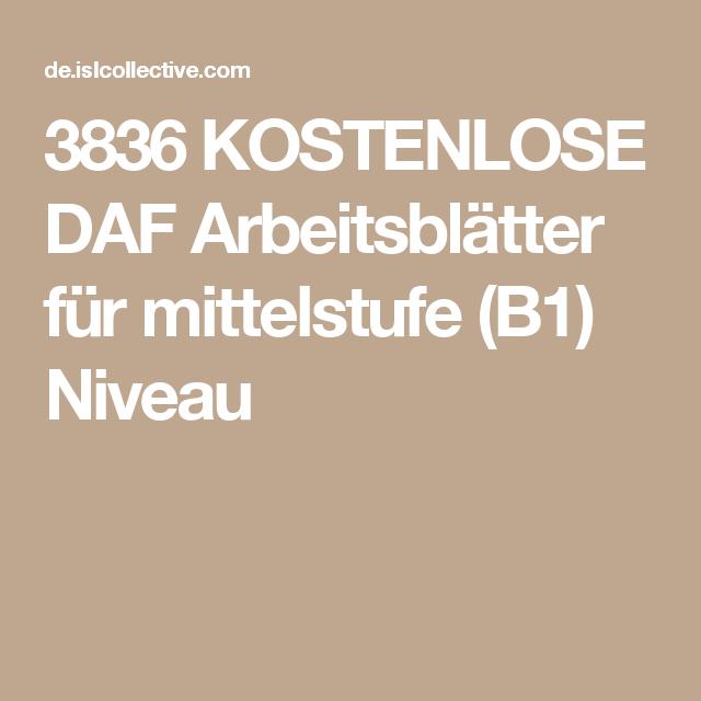 3836 KOSTENLOSE DAF Arbeitsblätter für mittelstufe (B1) Niveau ...